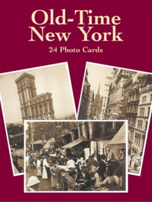 Old-Time New York: 24 Photo Cards 9780486232874