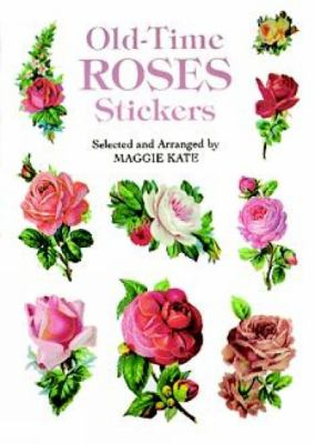 Old-Time Roses Stickers 9780486299396