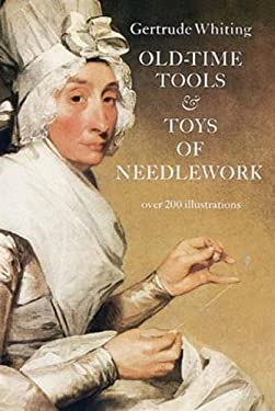 Old-Time Tools & Toys of Needlework 9780486225173