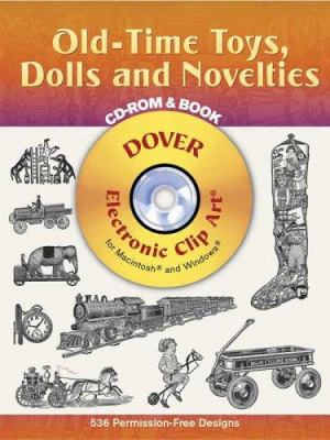 Old-Time Toys, Dolls and Novelties [With CD-ROM] 9780486996455