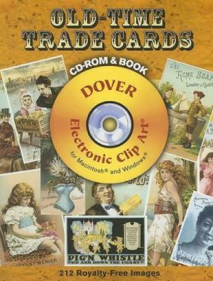 Old-Time Trade Cards [With CDROM] 9780486998367