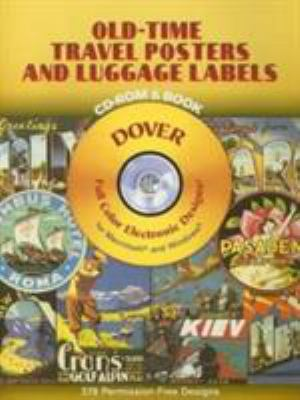Old-Time Travel Posters and Luggage Labels [With CDROM] 9780486996615