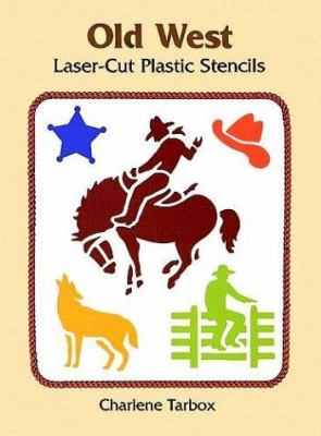 Old West Laser-Cut Plastic Stencils 9780486298009