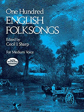 One Hundred English Folksongs 9780486231921