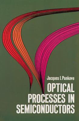 Optical Processes in Semiconductors 9780486602752
