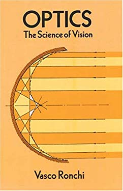 Optics: The Science of Vision 9780486668468