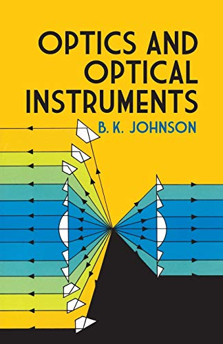 Optics and Optical Instruments: An Introduction 9780486606422