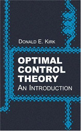 Optimal Control Theory: An Introduction 9780486434841
