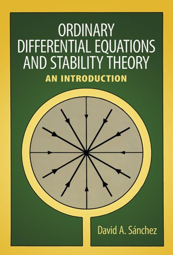 Ordinary Differential Equations and Stability Theory: An Introduction 9780486638287