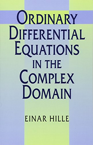 Ordinary Differential Equations in the Complex Domain 9780486696201