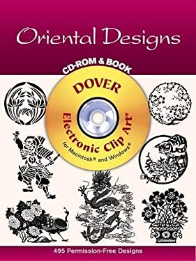 Oriental Designs CD-ROM and Book [With Clip Art] 9780486999647