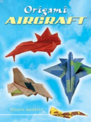 Origami Aircraft 9780486450629