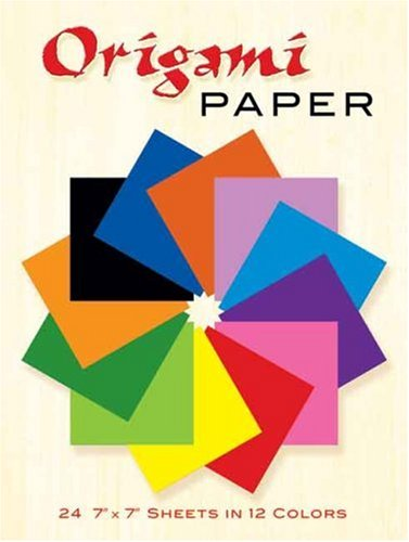 Origami Paper: 24 7 X 7 Sheets in 12 Colors 9780486268293