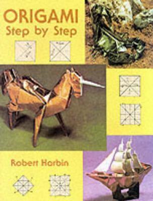 Origami Step by Step Origami Step by Step 9780486401362