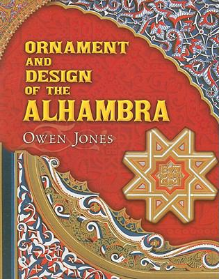 Ornament and Design of the Alhambra 9780486465241