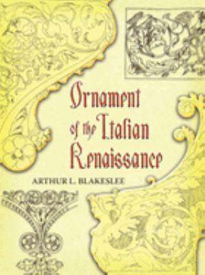 Ornament of the Italian Renaissance 9780486454535