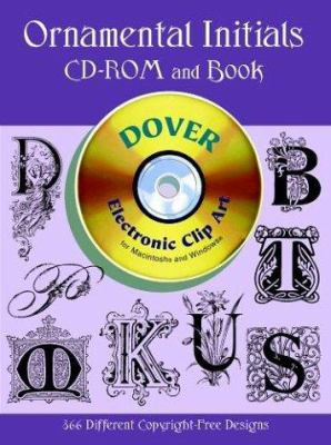 Ornamental Initials CD-ROM and Book [With] 9780486999722
