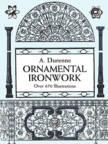 Ornamental Ironwork: Over 670 Illustrations 9780486298115