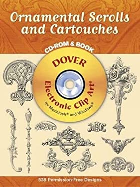 Ornamental Scrolls and Cartouches [With CD-ROM] 9780486996516