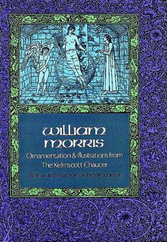 Ornamentation and Illustrations from the Kelmscott Chaucer 9780486229706