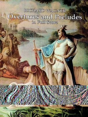 Overtures and Preludes in Full Score 9780486292014