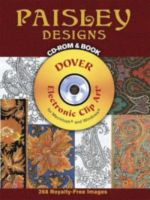 Paisley Designs [With CDROM] 9780486998824