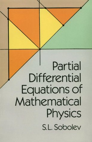 Partial Differential Equations of Mathematical Physics 9780486659640