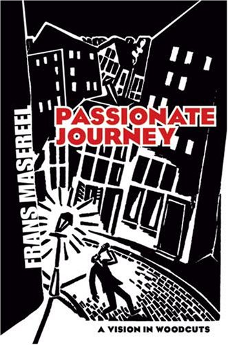 Passionate Journey: A Vision in Woodcuts 9780486460185