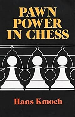 Pawn Power in Chess 9780486264868