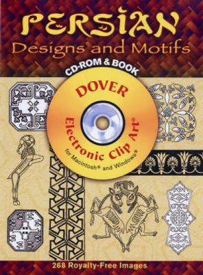 Persian Designs and Motifs [With CDROM] 9780486998756