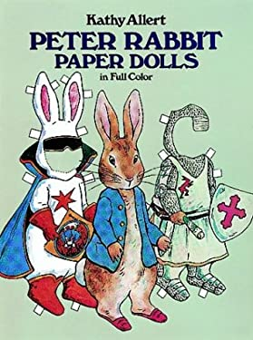 Peter Rabbit Paper Dolls in Full Color 9780486242811