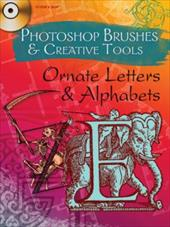 Ornate Letters and Alphabets [With CDROM]