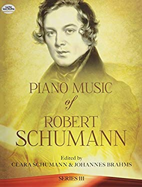 Piano Music of Robert Schumann, Series III 9780486239064