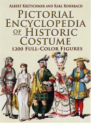 Pictorial Encyclopedia of Historic Costume 9780486461427