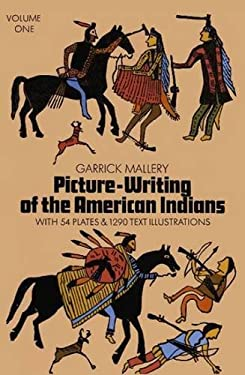 Picture Writing of the American Indians, Vol. 1 9780486228426