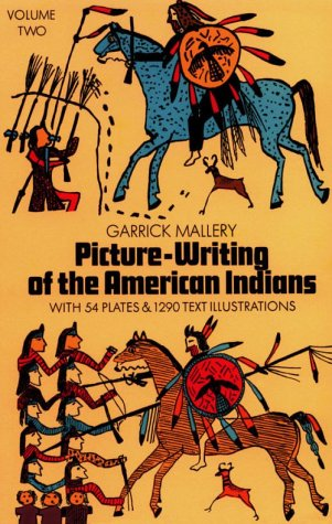 Picture Writing of the American Indians, Vol. 2 9780486228433