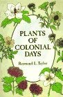 Plants of Colonial Days 9780486294049