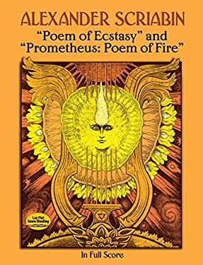 Poem of Ecstasy and Prometheus: Poem of Fire 9780486284613
