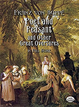 Poet and Peasant and Other Great Overtures in Full Score 9780486413976