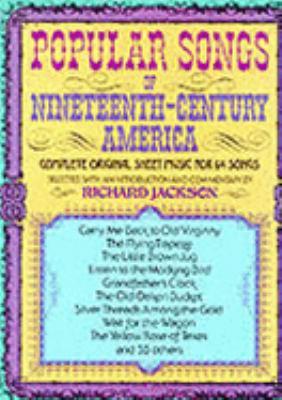 Popular Songs of Nineteenth Century America
