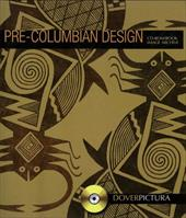 Pre-Columbian Design [With CDROM]