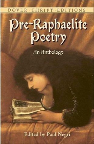 Pre-Raphaelite Poetry: An Anthology 9780486424484