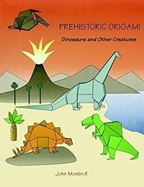 Prehistoric Origami 9780486265889