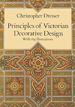 Principles of Victorian Decorative Design 9780486289007
