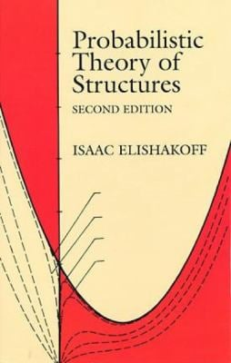 Probabilistic Theory of Structures 9780486406916