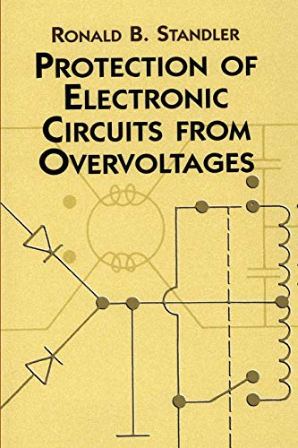 Protection of Electronic Circuits from Overvoltages 9780486425528