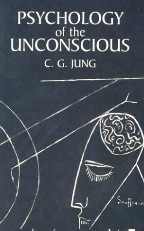 Psychology of the Unconscious 9780486424996