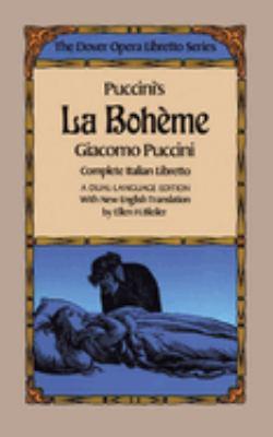 Puccini's La Boheme (the Dover Opera Libretto Series) 9780486246079