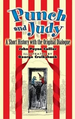Punch and Judy: A Short History with the Original Dialogue 9780486449036
