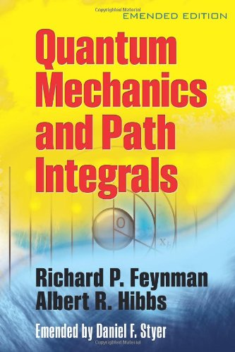 Quantum Mechanics and Path Integrals 9780486477220